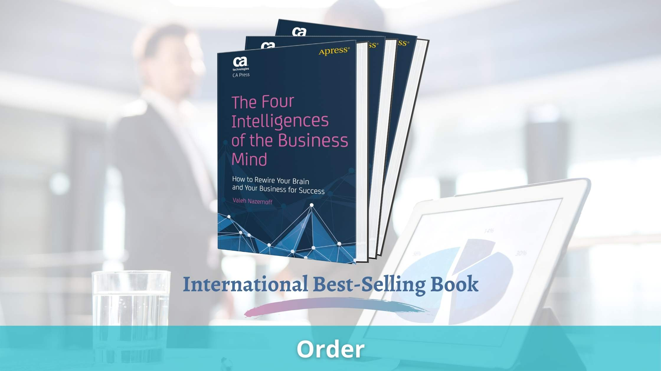 NY Published Best-Selling Book - The Four Intelligences of the Business Mind